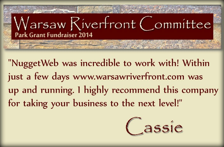 """NuggetWeb was incredible to work with! Within just a few days www.warsawriverfront.com was up and running. I highly recommend this company for taking your business to the next level!"" - Cassie, Warsaw Riverfront Committee"