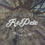Rustic Refined RePete