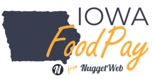 Logo for Iowa FoodPay by NuggetWeb.com